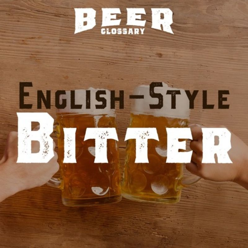 Photo for: English-Style Bitter : Beer Glossary-Episode#04