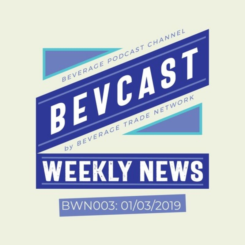 Photo for: Bevcast Weekly News : BWN003